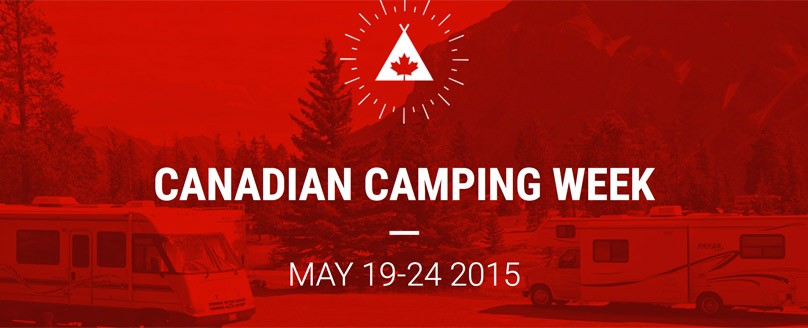 Inaugural Canadian Camping Week Launched Today and First National Economic Impact Study on the Camping Industry in Canada